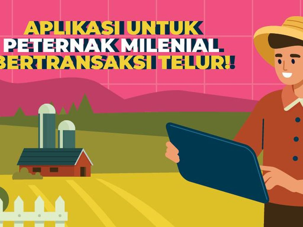 Aplikasi untuk Peternak Milenial Bertransaksi Telur!