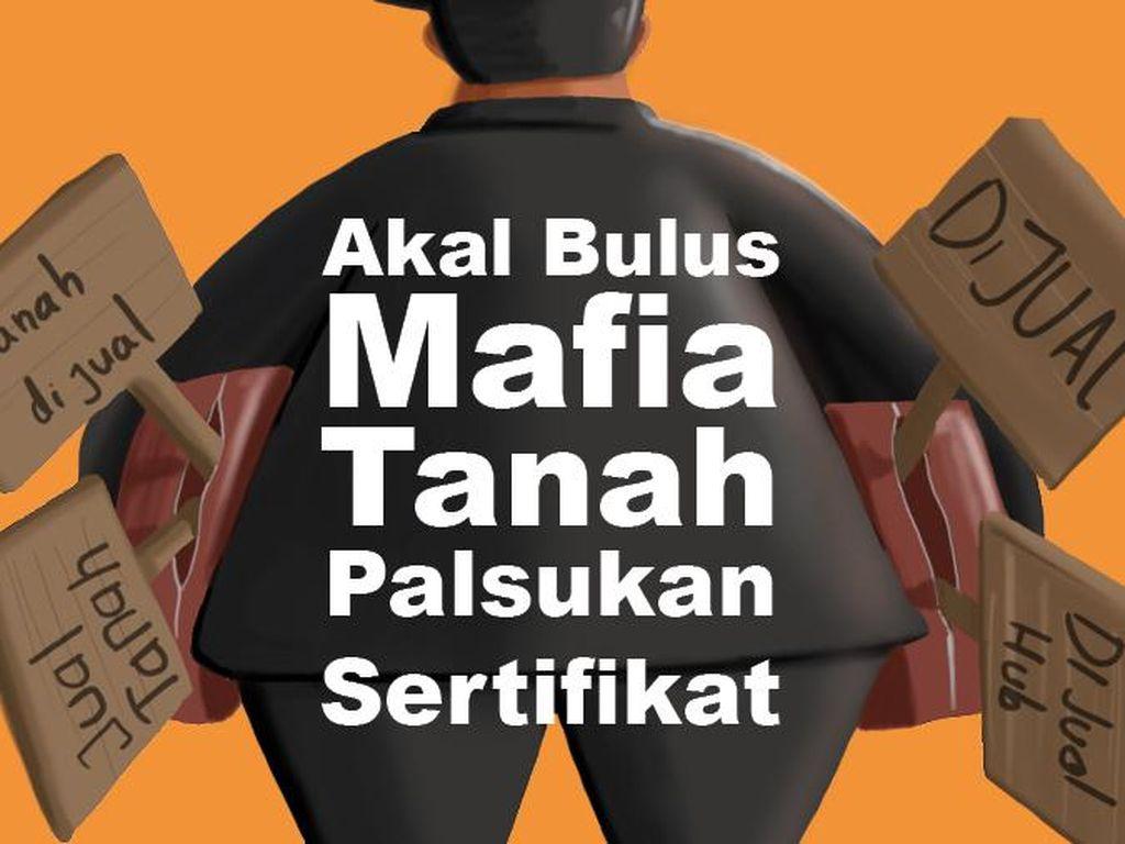 Kenali Akal Bulus Mafia Tanah Palsukan Sertifikat