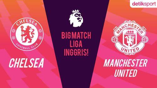 Big Match! Chelsea Vs MU