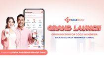 Aplikasi Good Doctor Siap Bantu Masyarakat Akses Layanan Kesehatan