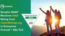 Sangfor Technologies Raih Peringkat AAA dari CyberRatings.org