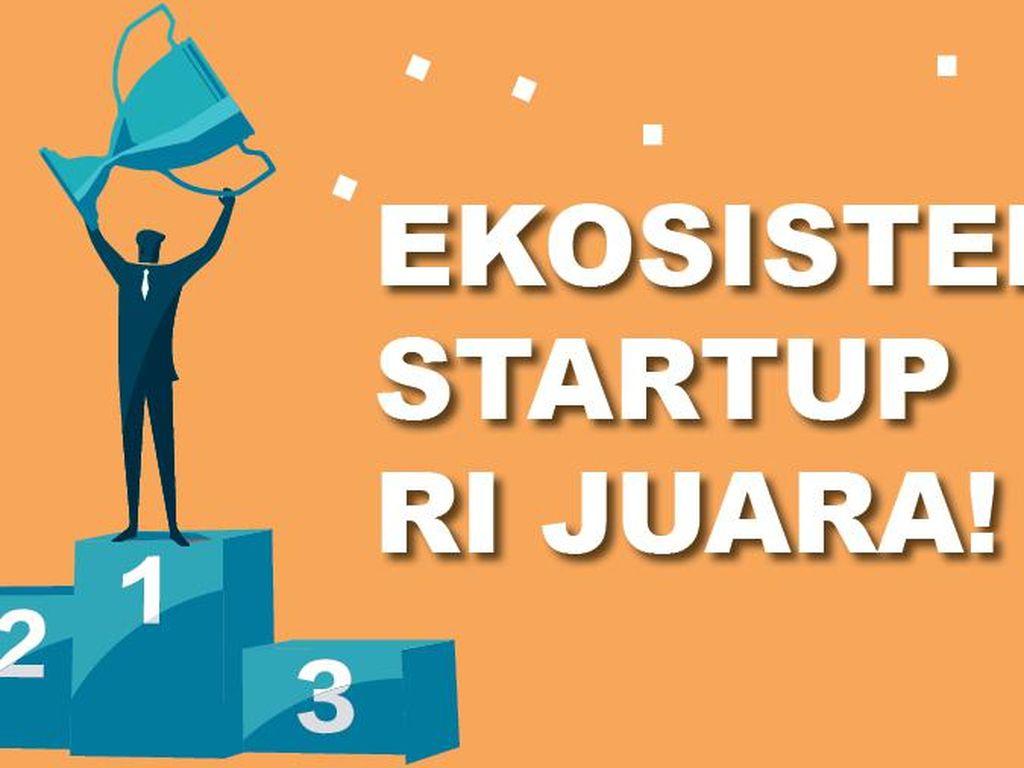 Ekosistem Startup RI Juara!