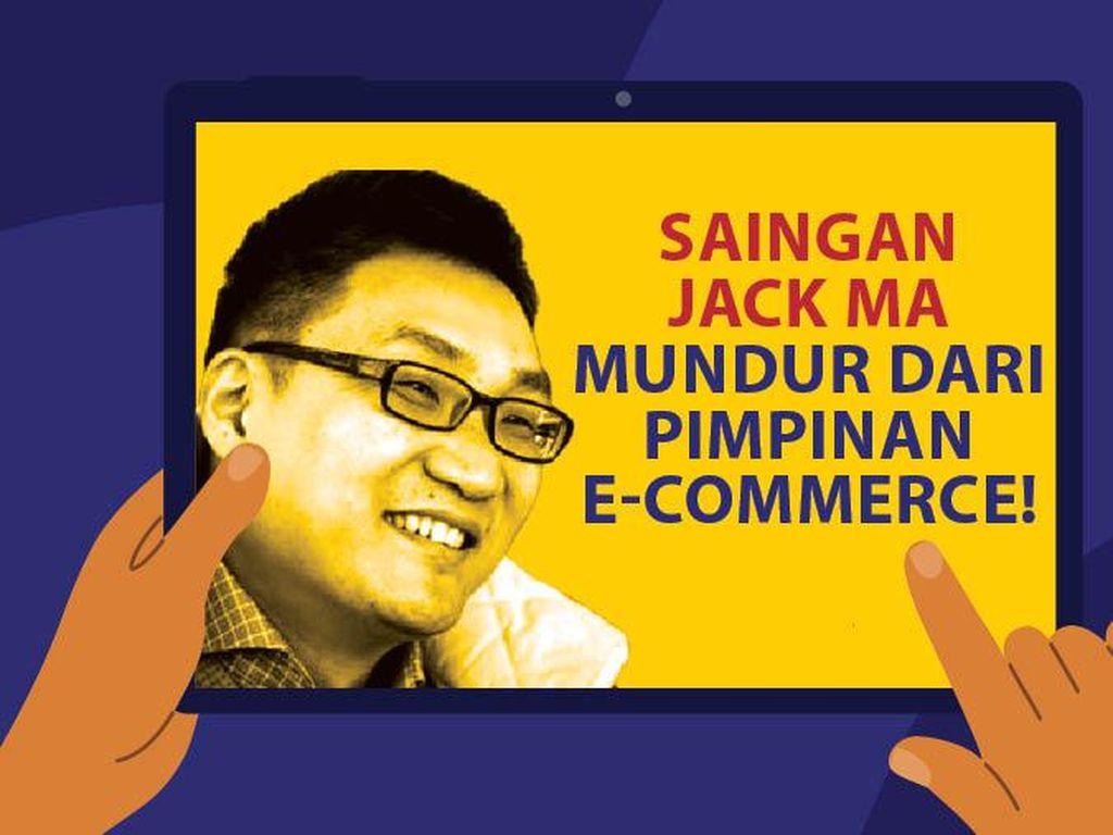 Saingan Jack Ma Mundur dari Pimpinan e-Commerce!
