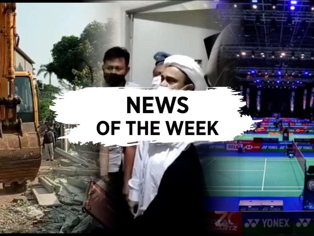 News Of The Week: RI Didepak dari All England, Gaduh Sidang Rizieq