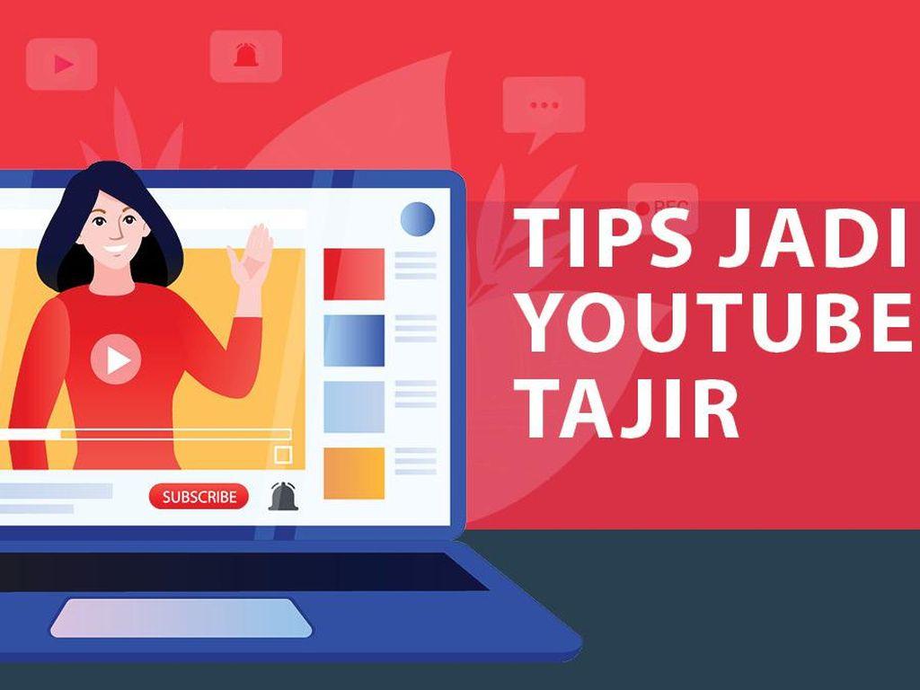 Silakan Dibaca, Tips Jadi YouTuber Tajir
