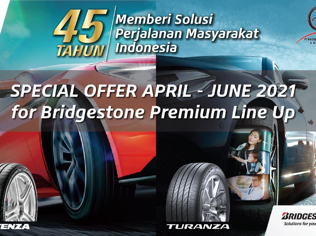 Rayakan Ultah ke-45, Bridgestone Beri Penawaran Spesial untuk Pelanggan
