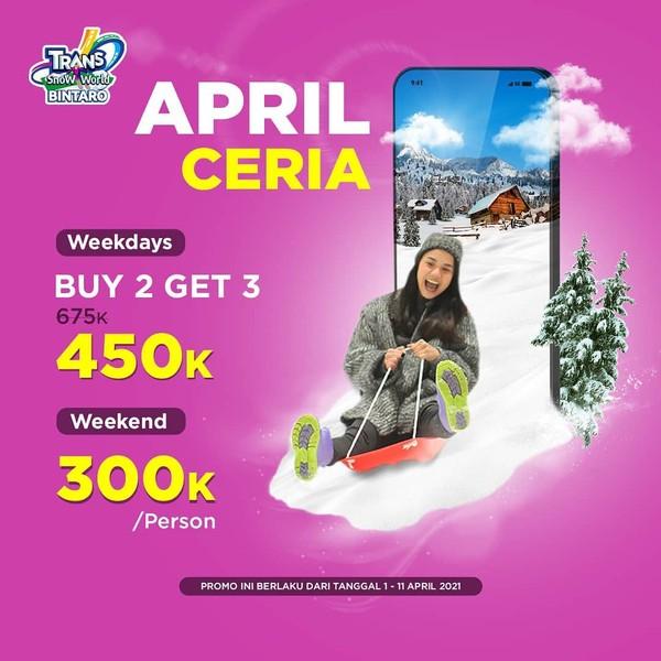 Promo April Ceria Trans Snow World Bintaro