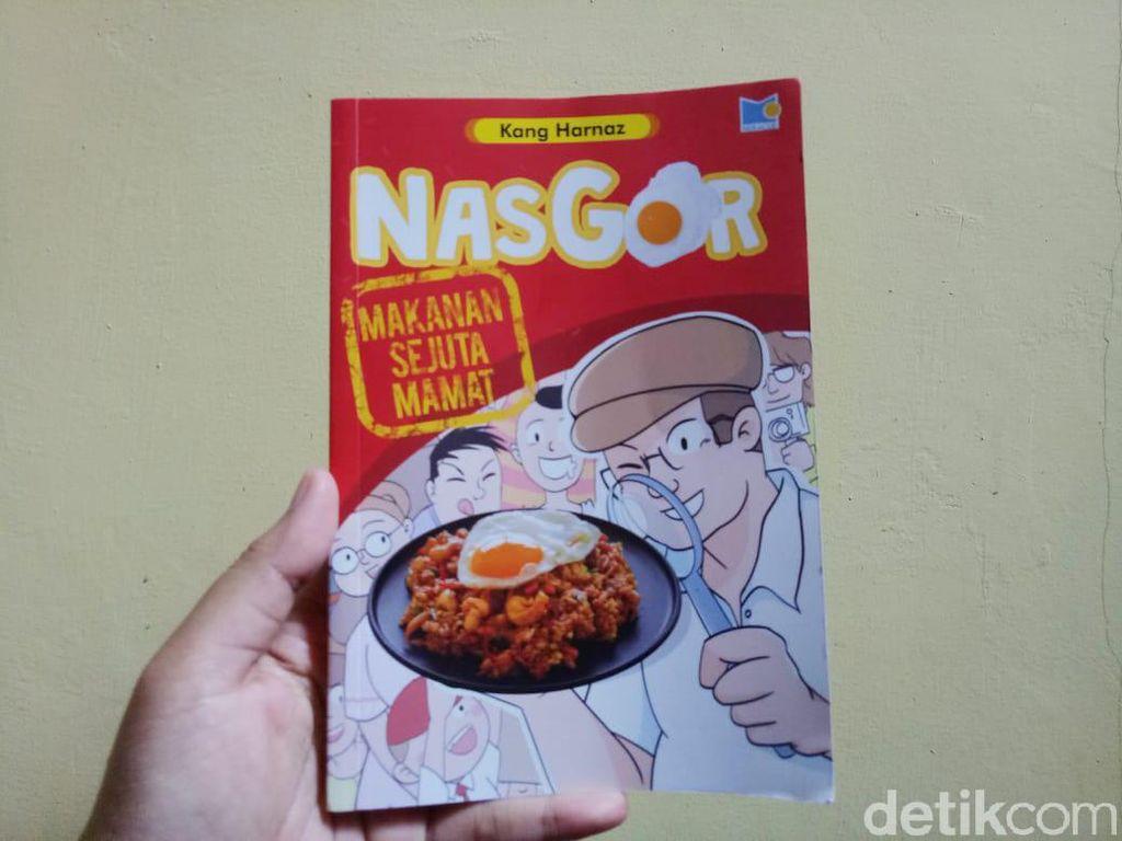 Nasgor Makanan Sejuta Mamat, Cerita Menarik dari Sepiring Nasi Goreng