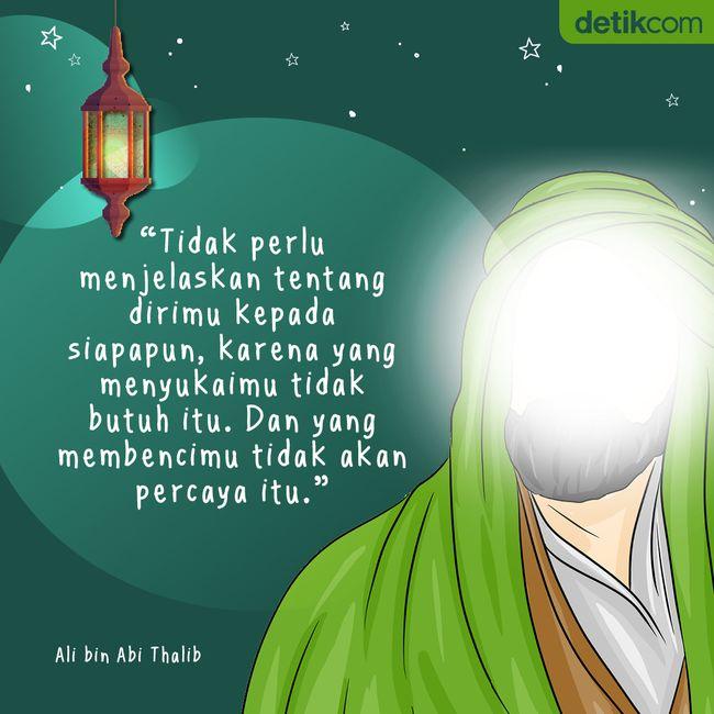 Ali bin Abi Thalib: Tidak perlu menjelaskan tentang dirimu kepada siapapun