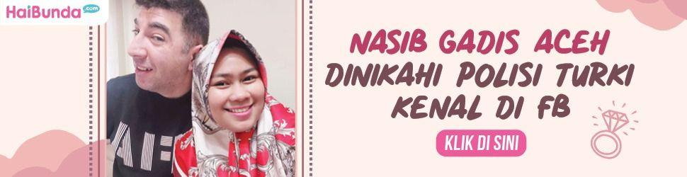 Gadis Aceh dinikahi Polisi Turki