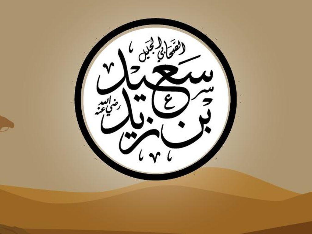 Kisah Sahabat Nabi Said bin Zaid, Tak Pernah Sembah Berhala & Doanya Makbul