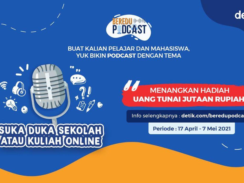 Diperpanjang! Yuk Bikin Podcast Edukasi dan Menangkan Hadiah Jutaan Rupiah