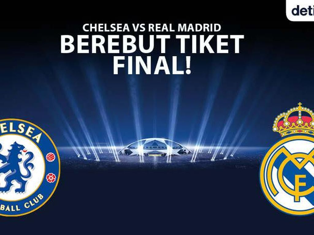 Link Live Streaming Chelsea Vs Real Madrid, Main Dini Hari Nanti
