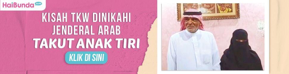 TKW Dinikahi Jenderal Arab