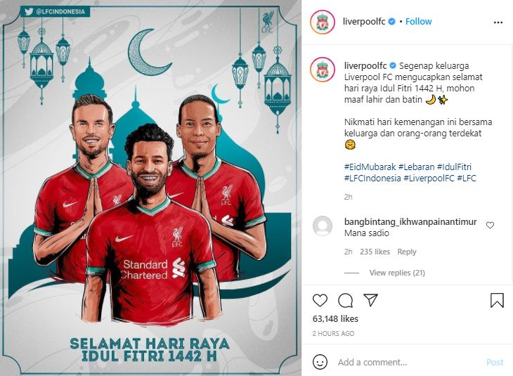 Akun Instagram Liverpool mengunggah ucapan selamat Idul Fitri berbahasa Indonesia, Kamis 13 Mei 2021.