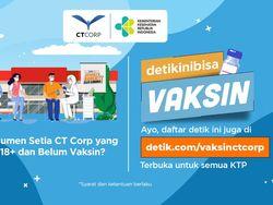 Vaksin COVID-19 CT Corp Masih Buka, Yuk Ikutan! Cek Infonya di Sini