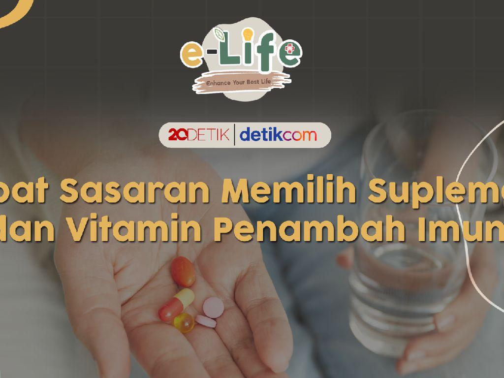 Tepat Sasaran Memilih Suplemen dan Vitamin Penambah Imun