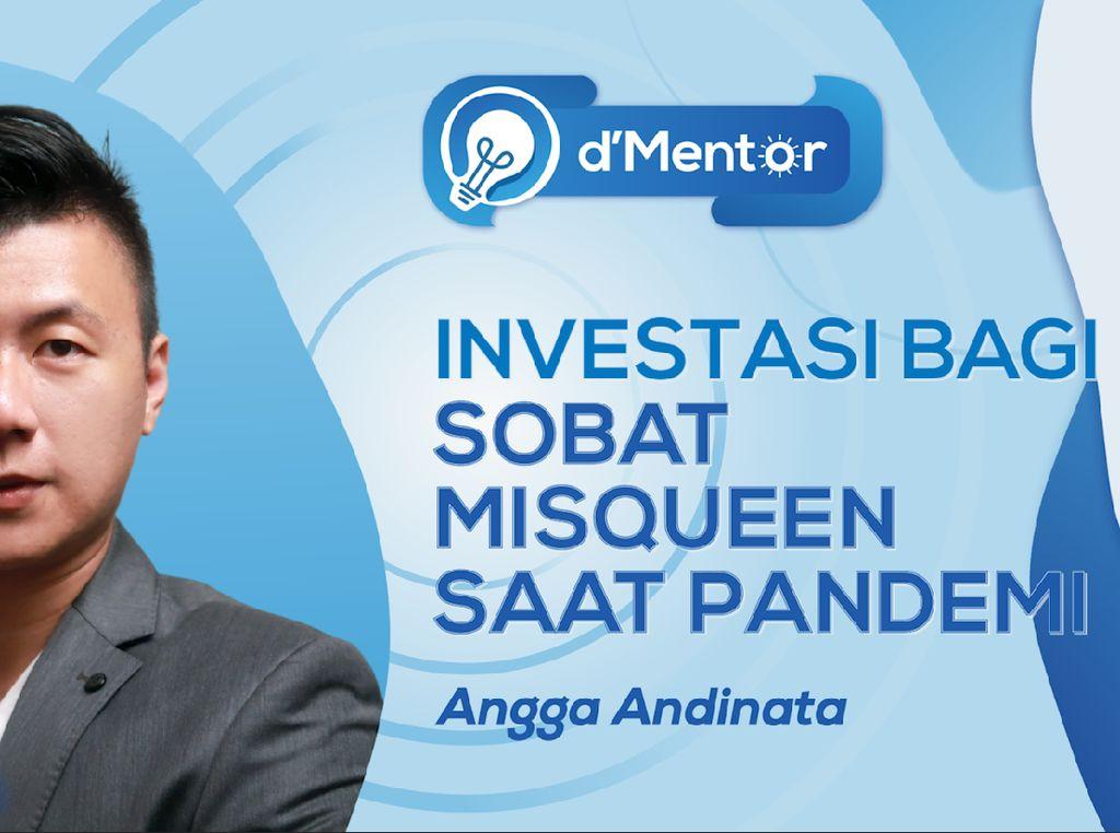 dMentor: Investasi Bagi Sobat Misqueen Saat Pandemi