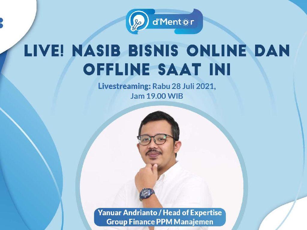 dMentor: Nasib Bisnis Online dan Offline Saat Ini