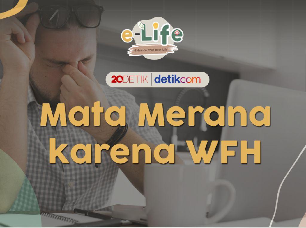 Live! e-Life: Mata Merana Karena WFH