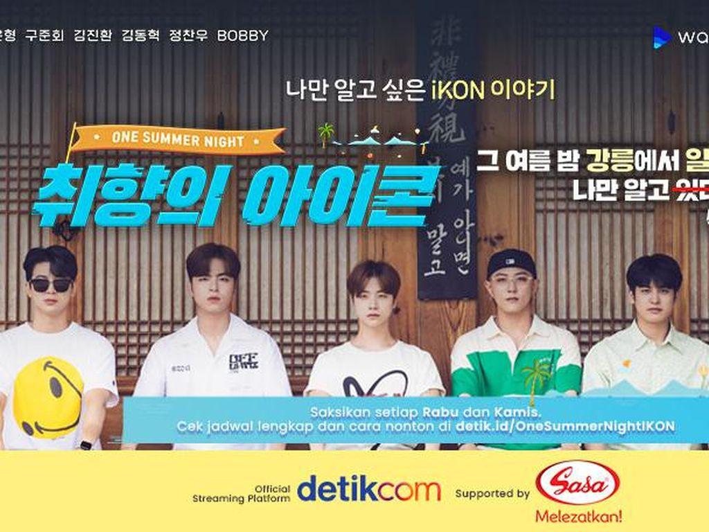 Pengumuman! Perubahan Jadwal Tayang iKONs Type: One Summer Night di detikcom