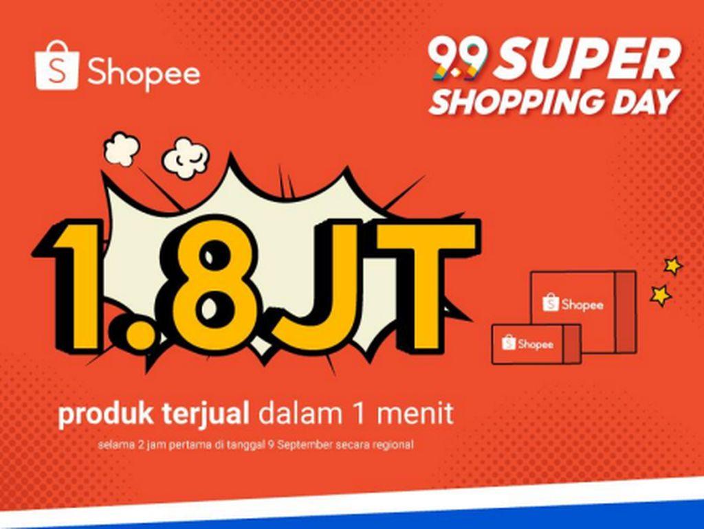 1,8 Juta Produk Terjual dalam 1 Menit di Shopee 9.9 Super Shopping Day