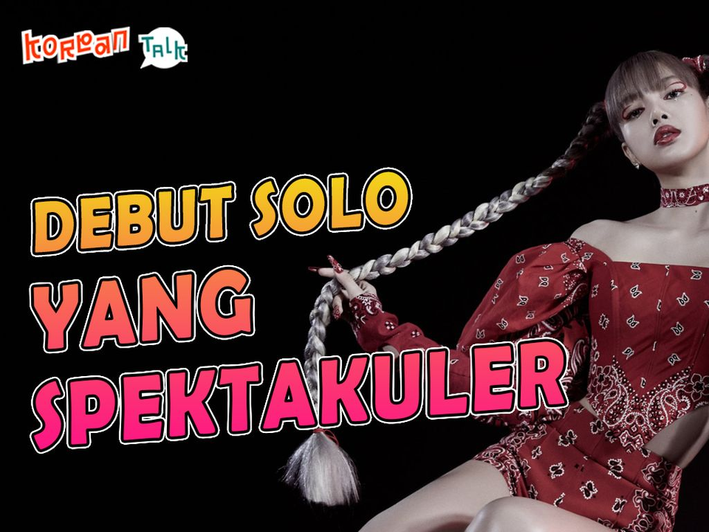 K-Talk Spesial: MV Reaction! LALISA yang Penuh Kharisma