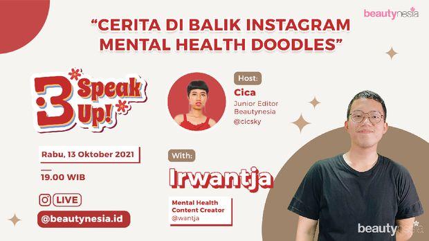 Buat kamu yang concern sama masalah kesehatan mental, jangan sampai kelewatan nonton Instagram Live B-Speak Up yang akan digelar pada Rabu, 13 Oktober 2021.