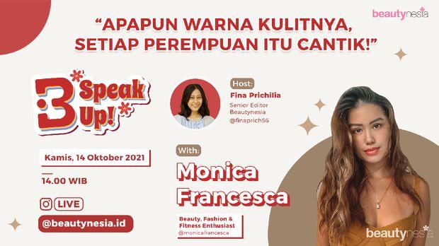 Buat kamu yang merasa kurang percaya diri dengan warna kulitmu, maka jangan sampai kelewatan Instagram Live, B-Speak Up! yang akan digelar pada Kamis, 14 Oktober 2021, pukul 14.00 WIB.