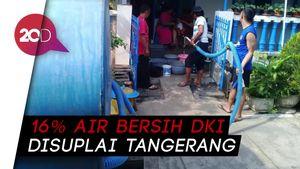 Penuhi Kebutuhan Air Bersih, Pemprov DKI Gandeng Pemkab Tangerang