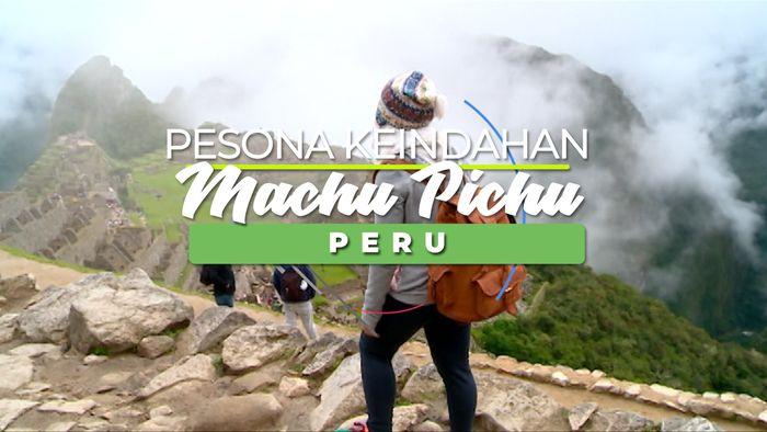 Misteri Keindahan Machu Pichu