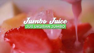 Kesegaran Sari Buah di Jumbo Juice