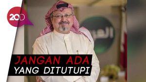 Indonesia Tuntut Investigasi Kasus Khashoggi Transparan!