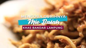 Mencoba Gurihnya Mi Basah Khas Bandar Lampung