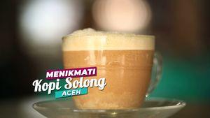 Menikmati Kopi Solong, Aceh
