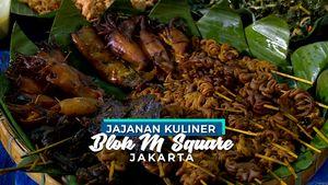 Ragam Jajanan Kuliner di Blok M Square