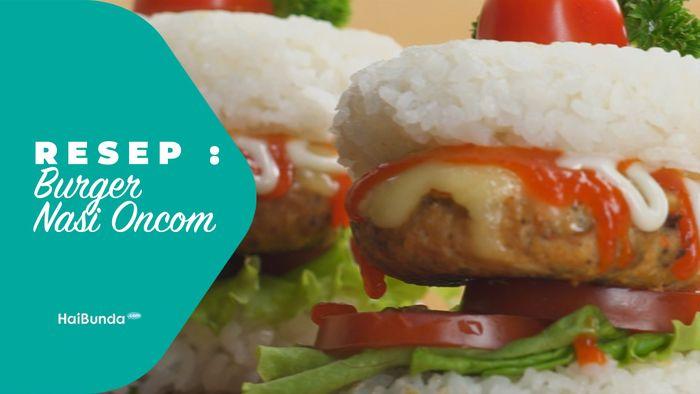 Resep Burger Nasi Oncom