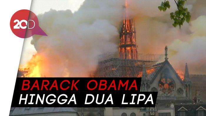 Cuitan Para Selebriti dan Tokoh Dunia Terkait Kebakaran Notre Dame