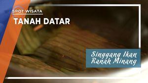 Singgang Ikan Ranah Minang, Kabupaten Tanah Datar
