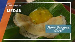 Tosei, Menu Sarapan Khas India, Medan