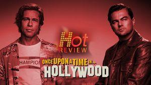 Once Upon a Time in Hollywood, Karya Sempurna Quentin Tarantino