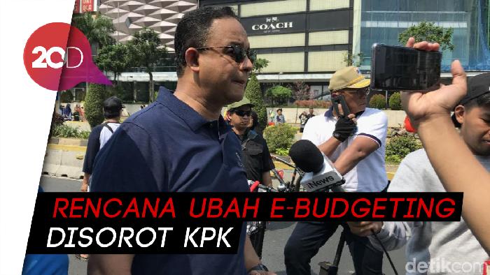 Disorot KPK Soal Rencana Ubah e-Budgeting, Anies: Spiritnya Transparansi