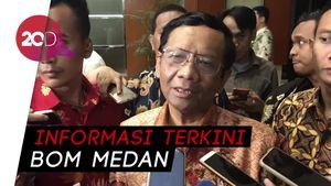 Mahfud MD: Jangan Sebar Foto Pelaku Bom Bunuh Diri Medan