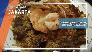 Nikmatnya Nasi Goreng Kambing Kebon Sirih, Jakarta