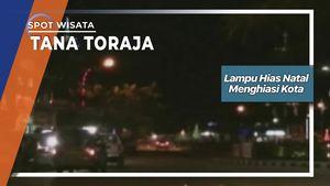 Lampu Hias Natal Menghiasi Kota, Tana Toraja