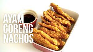 Resep Ayam Goreng Nachos