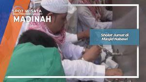 Sholat Jumat di Masjid Nabawi, Madinah