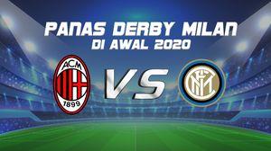 Prediksi Panas Derby Milan di Awal 2020
