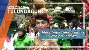 Meriahnya Tulungagung Fashion Festival, Tulungagung
