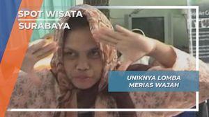 Uniknya Lomba Merias Wajah, Surabaya